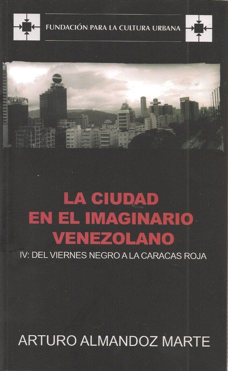 113 la-ciudad-en-el-imaginario-venezolano-IV